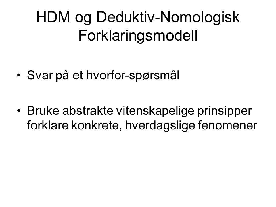 HDM og Deduktiv-Nomologisk Forklaringsmodell