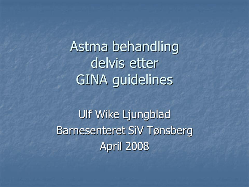 Astma behandling delvis etter GINA guidelines