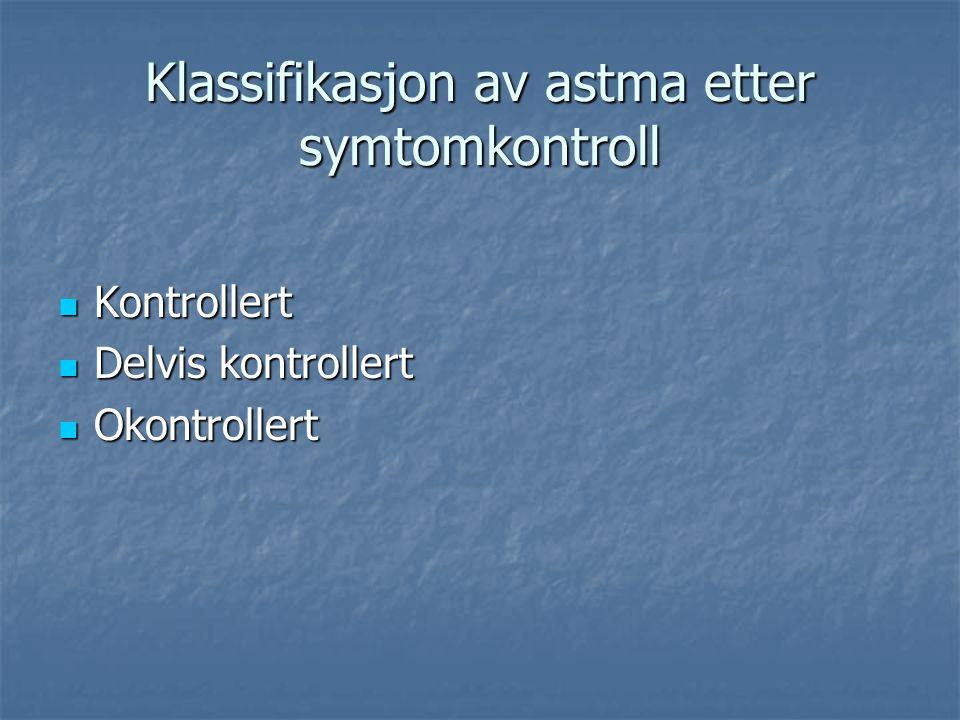 Klassifikasjon av astma etter symtomkontroll