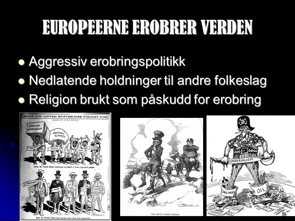 EUROPEERNE EROBRER VERDEN