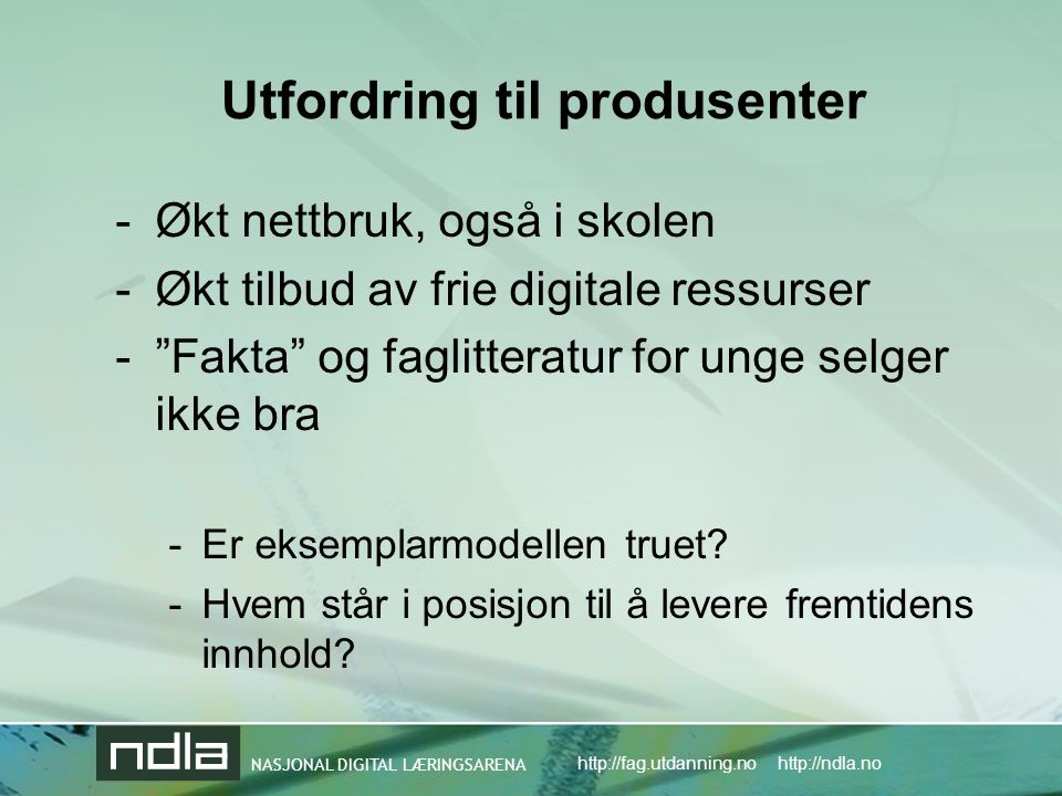 Utfordring til produsenter