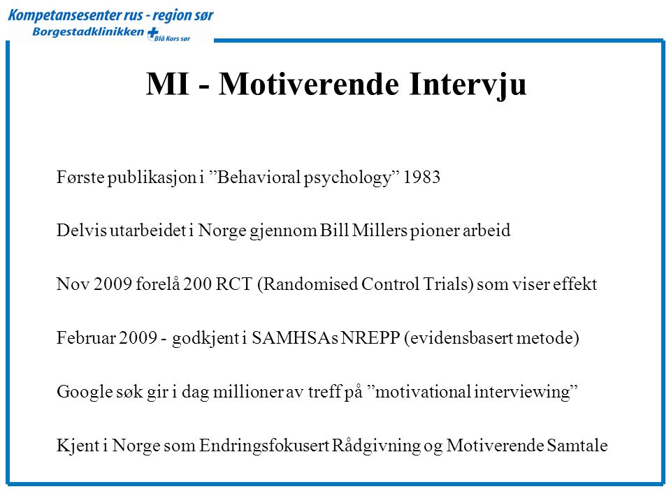 MI - Motiverende Intervju