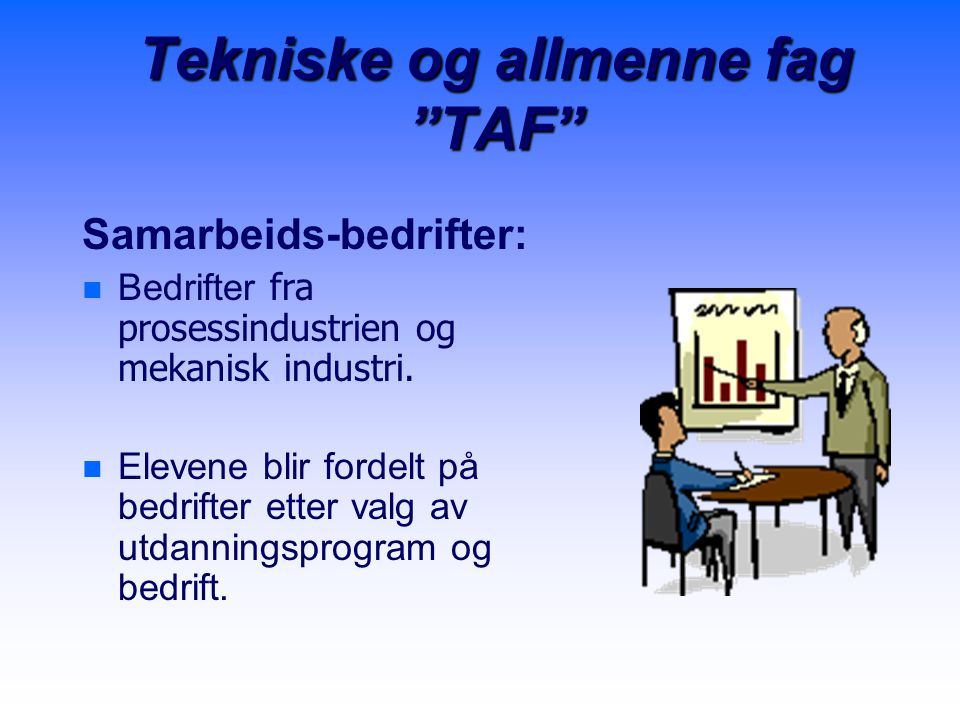 Tekniske og allmenne fag TAF