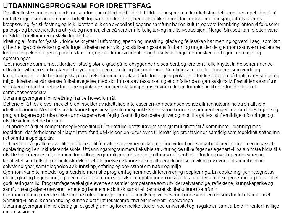 UTDANNINGSPROGRAM FOR IDRETTSFAG