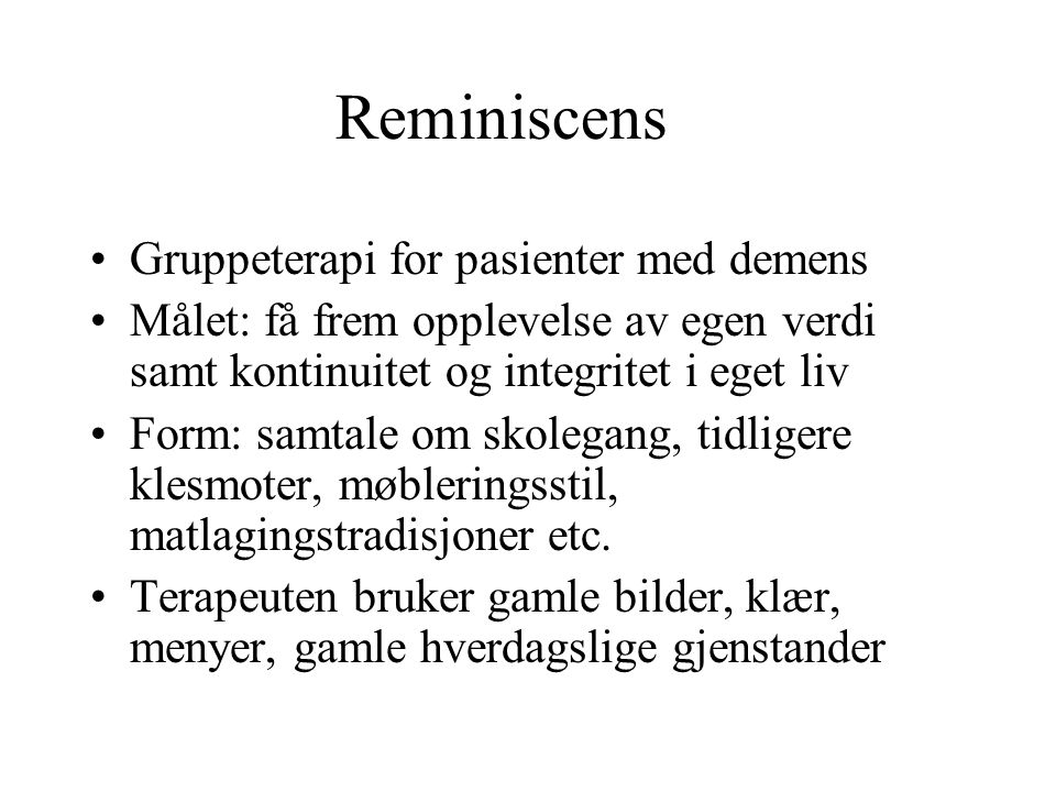 Reminiscens Gruppeterapi for pasienter med demens