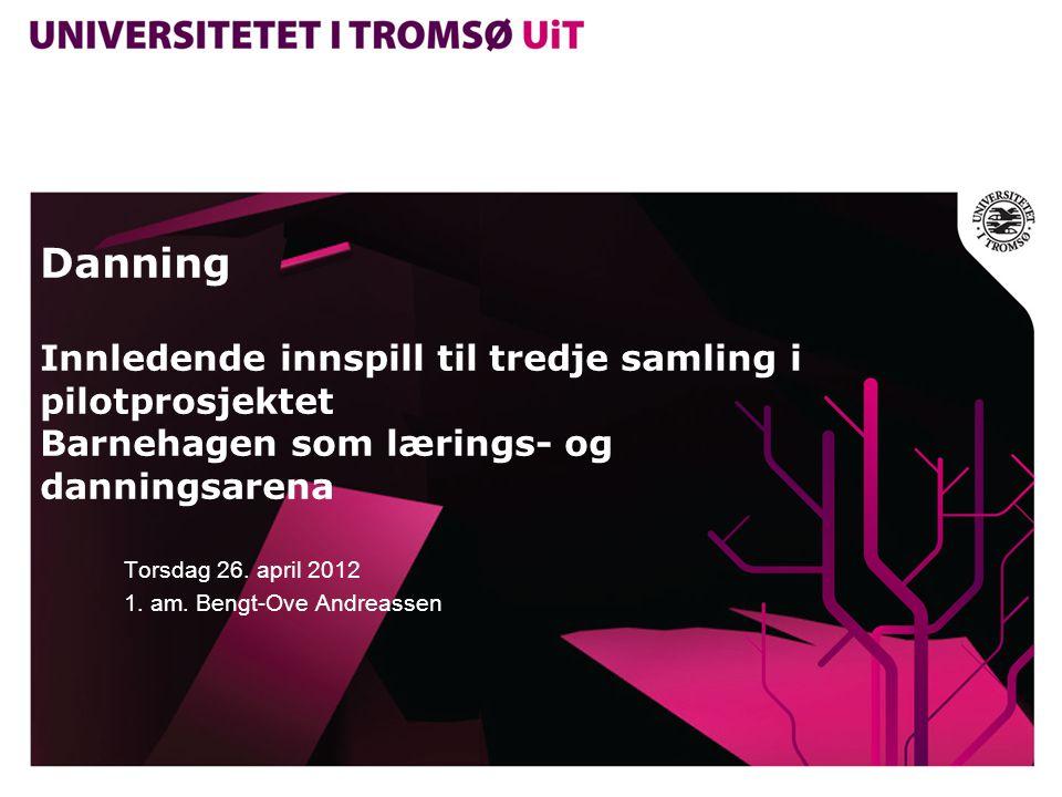 Torsdag 26. april 2012 1. am. Bengt-Ove Andreassen