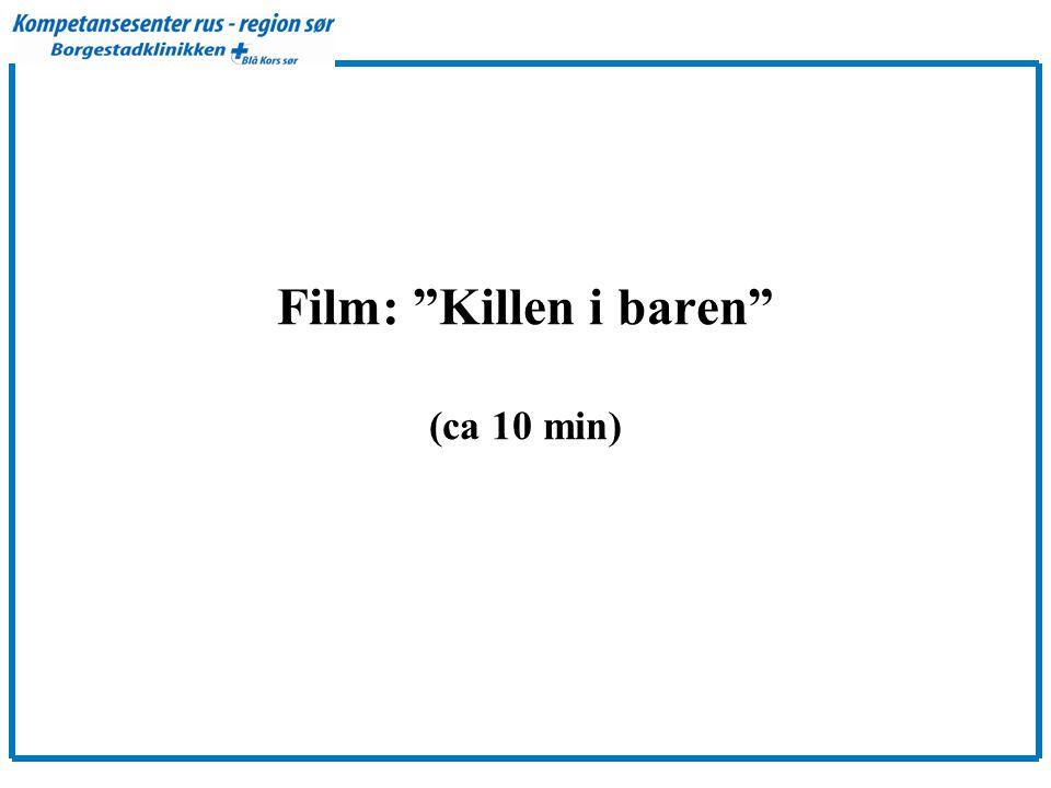 Film: Killen i baren (ca 10 min)