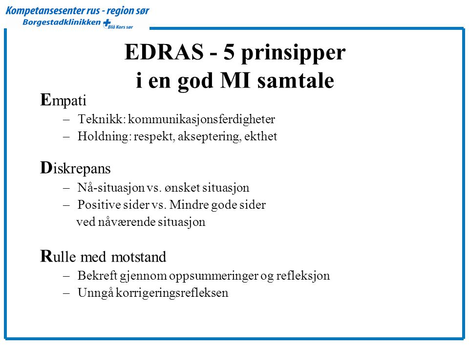 EDRAS - 5 prinsipper i en god MI samtale