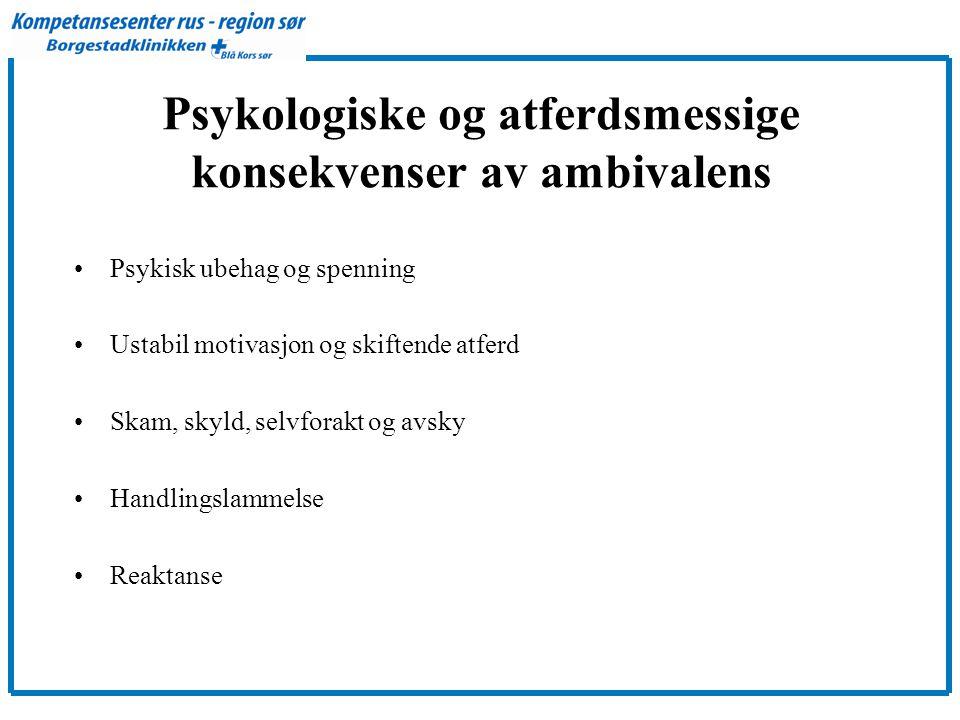 Psykologiske og atferdsmessige konsekvenser av ambivalens