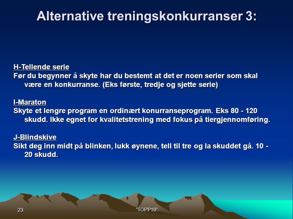 Alternative treningskonkurranser 3: