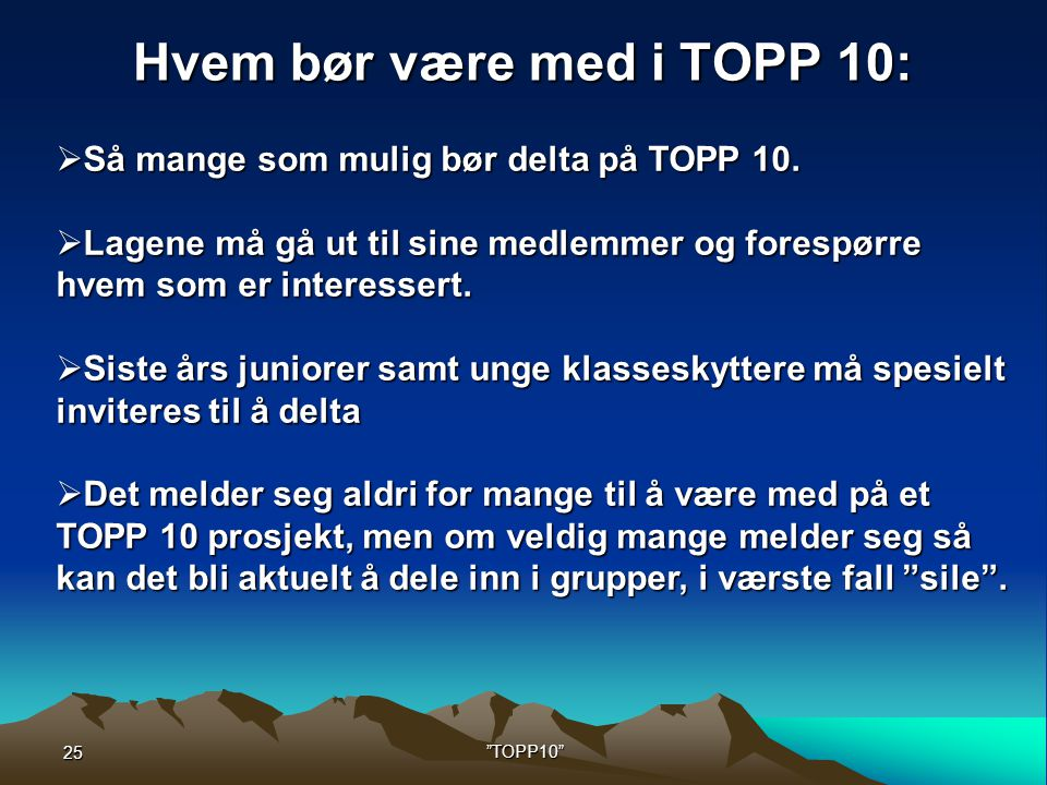 Hvem bør være med i TOPP 10: