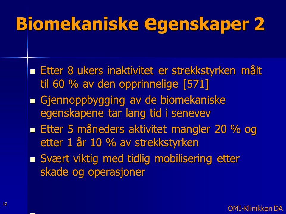 Biomekaniske egenskaper 2
