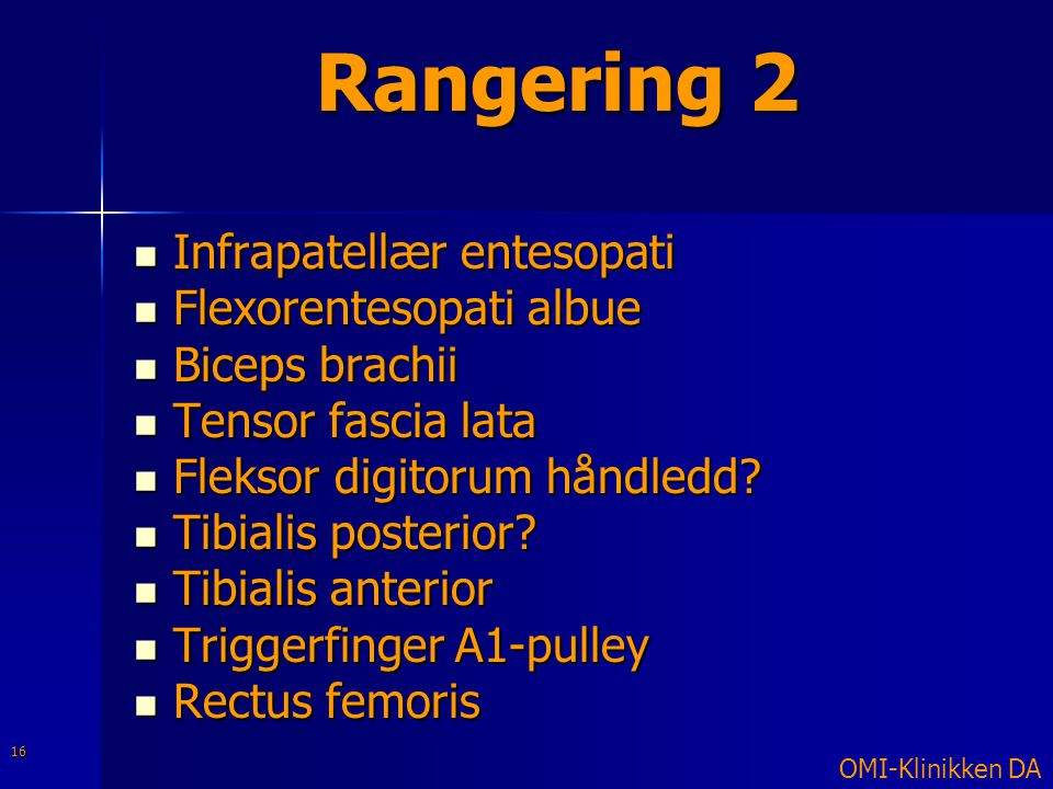 Rangering 2 Infrapatellær entesopati Flexorentesopati albue