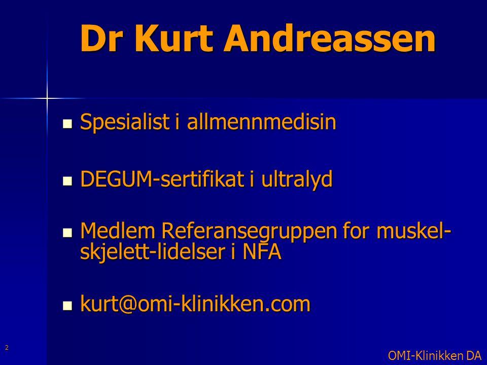 Dr Kurt Andreassen Spesialist i allmennmedisin