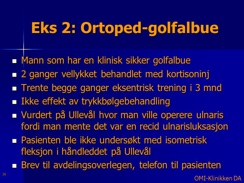 Eks 2: Ortoped-golfalbue
