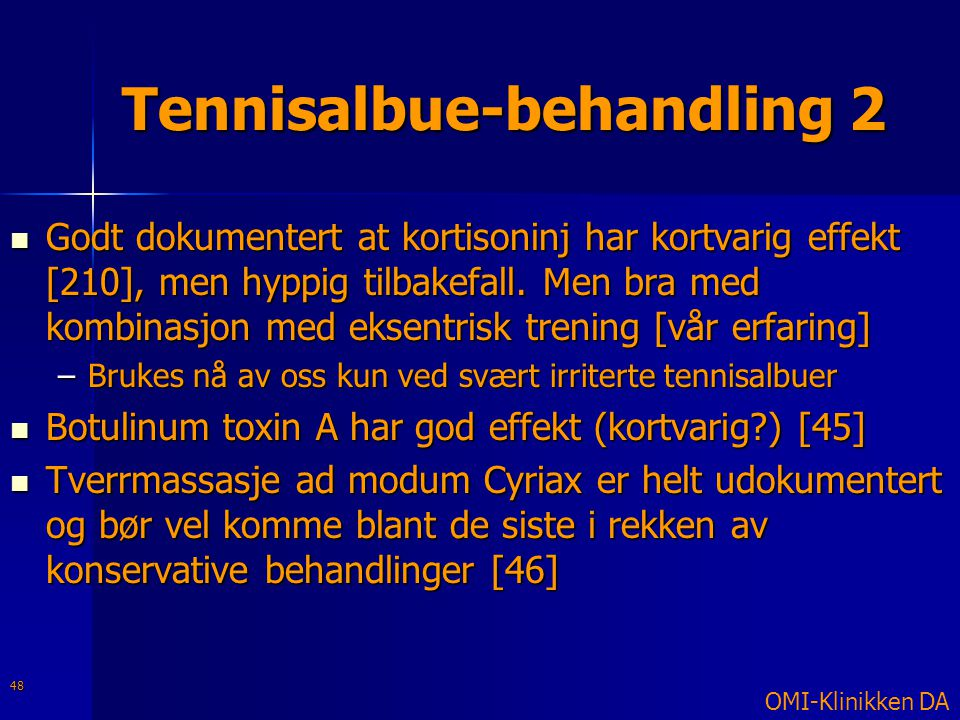Tennisalbue-behandling 2