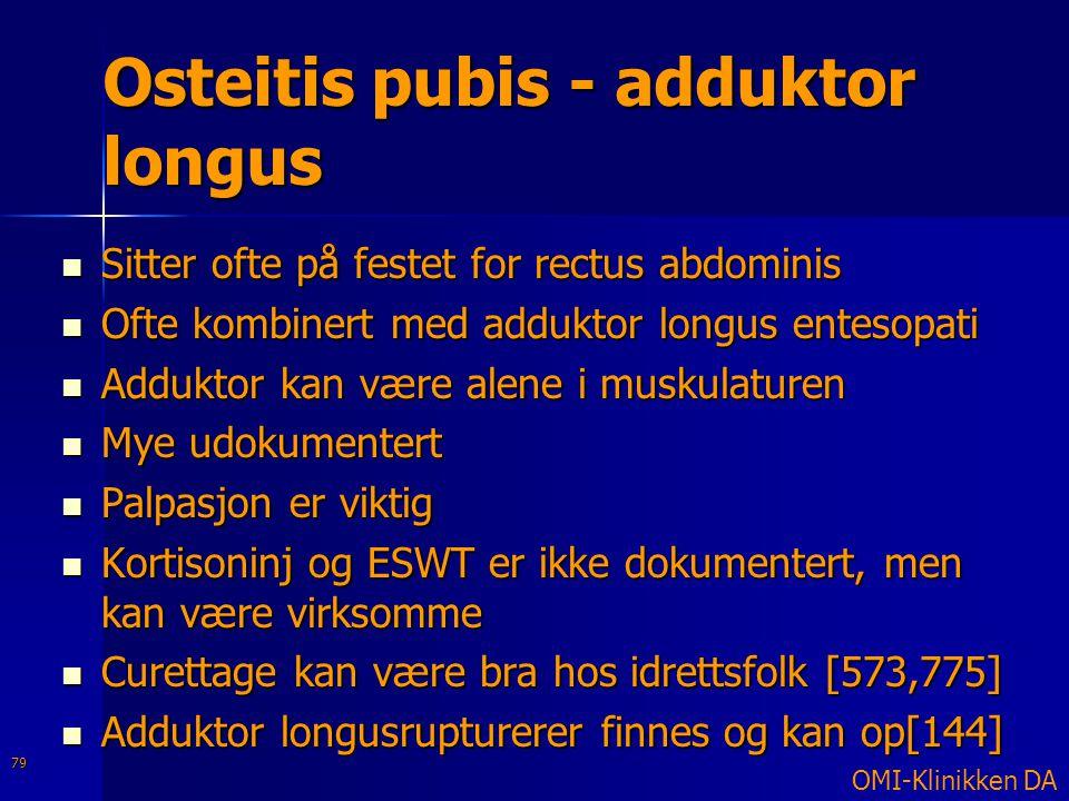 Osteitis pubis - adduktor longus