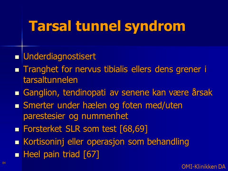Tarsal tunnel syndrom Underdiagnostisert