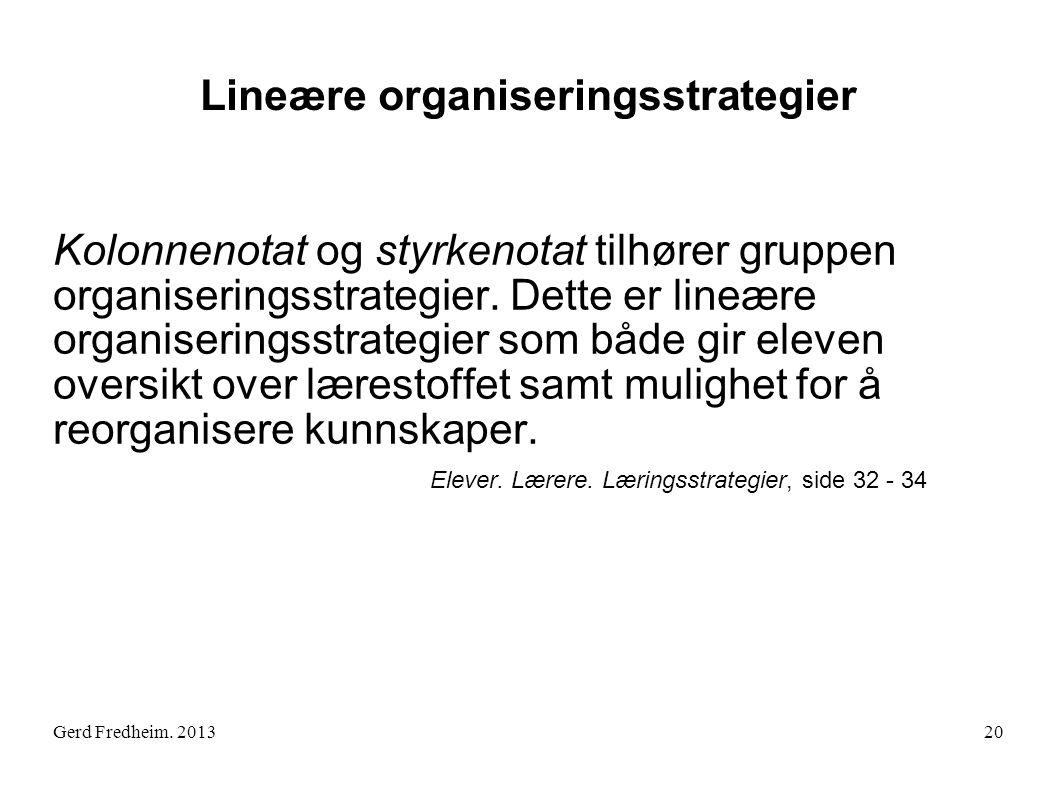 Lineære organiseringsstrategier