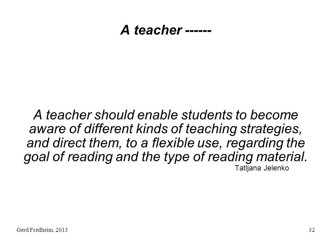 A teacher ------
