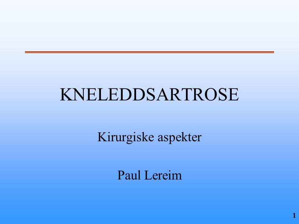 Kirurgiske aspekter Paul Lereim