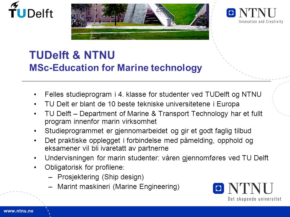 TUDelft & NTNU MSc-Education for Marine technology