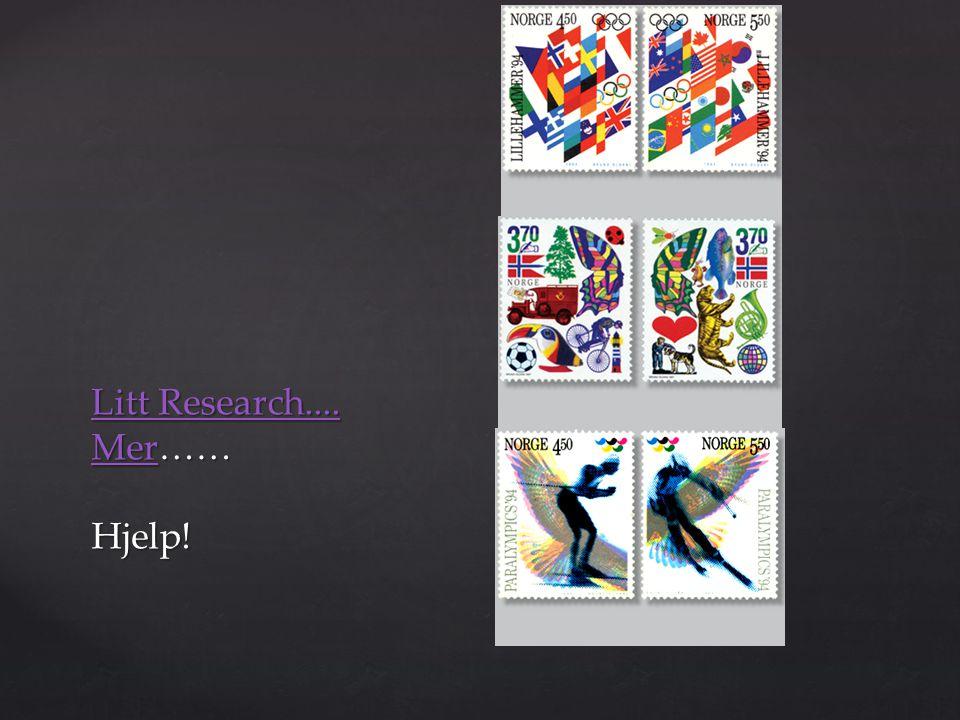 Litt Research.... Mer…… Hjelp!
