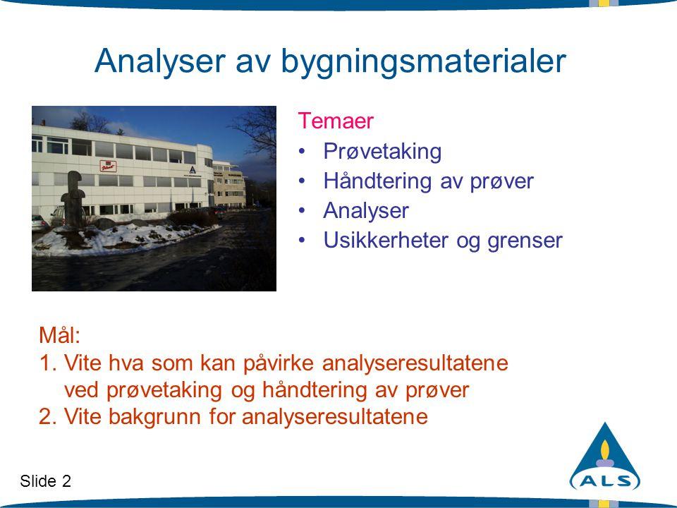 Analyser av bygningsmaterialer