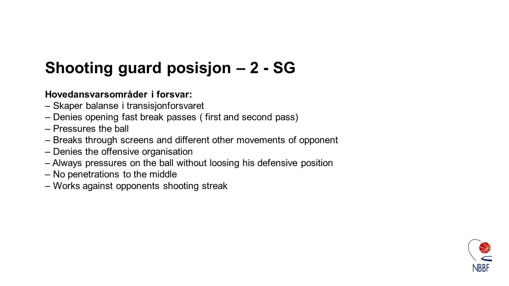 Shooting guard posisjon – 2 - SG