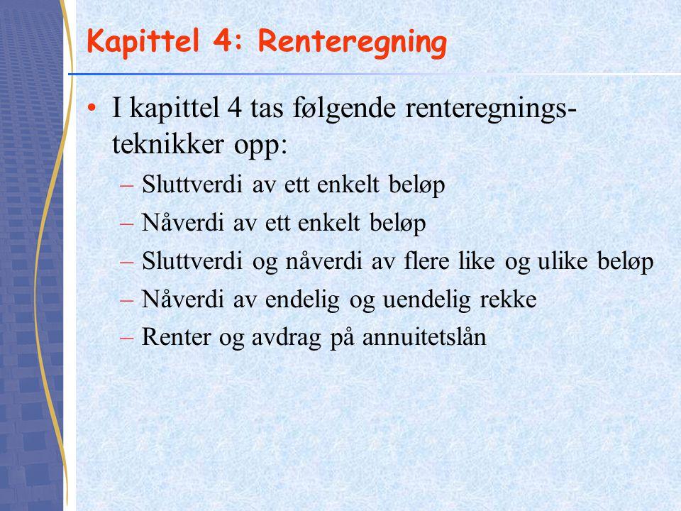 Kapittel 4: Renteregning