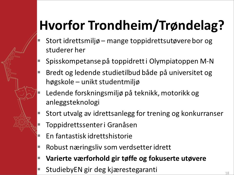 Hvorfor Trondheim/Trøndelag