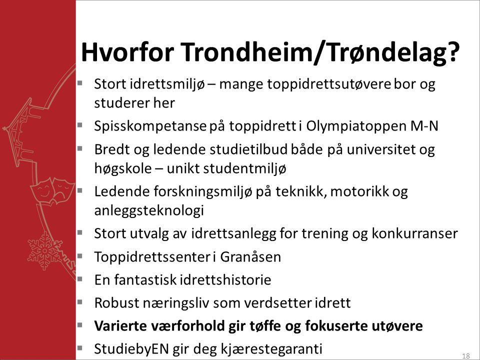 Hvorfor Trondheim/Trøndelag