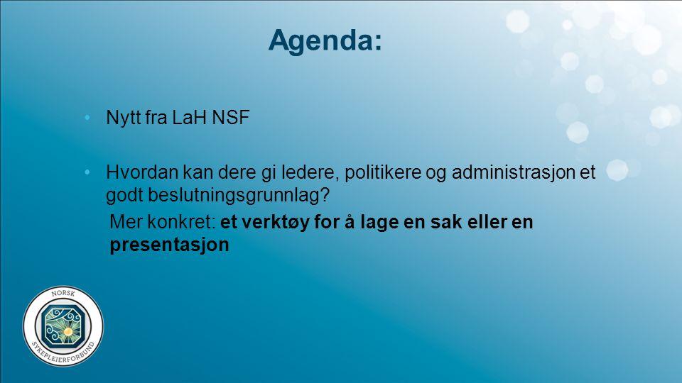 Agenda: Nytt fra LaH NSF