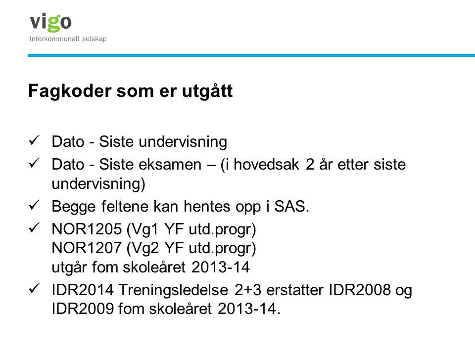 Fagkoder som er utgått Dato - Siste undervisning