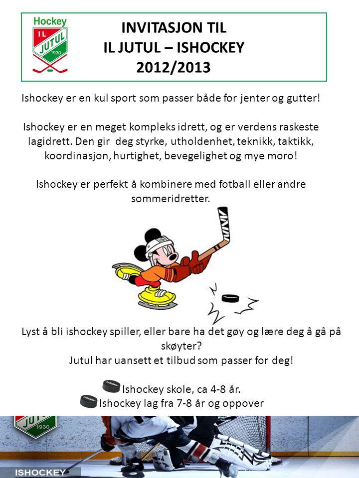INVITASJON TIL IL JUTUL – ISHOCKEY 2012/2013