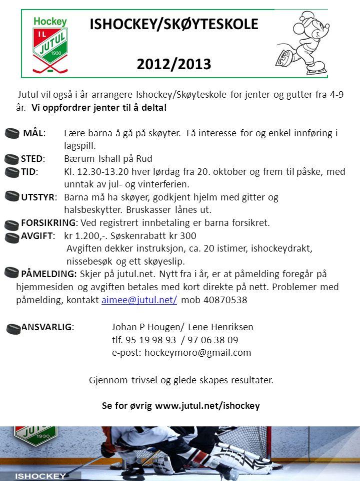 ISHOCKEY/SKØYTESKOLE 2012/2013