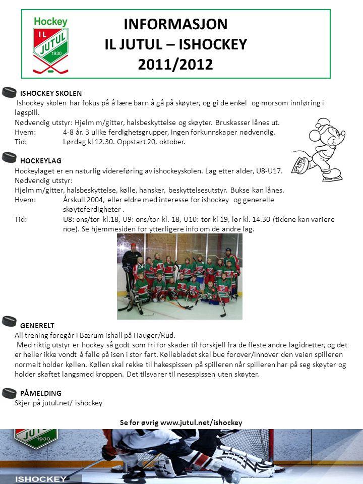 INFORMASJON IL JUTUL – ISHOCKEY 2011/2012