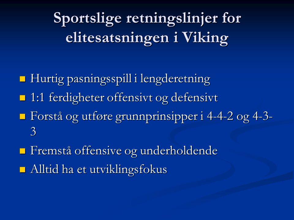 Sportslige retningslinjer for elitesatsningen i Viking