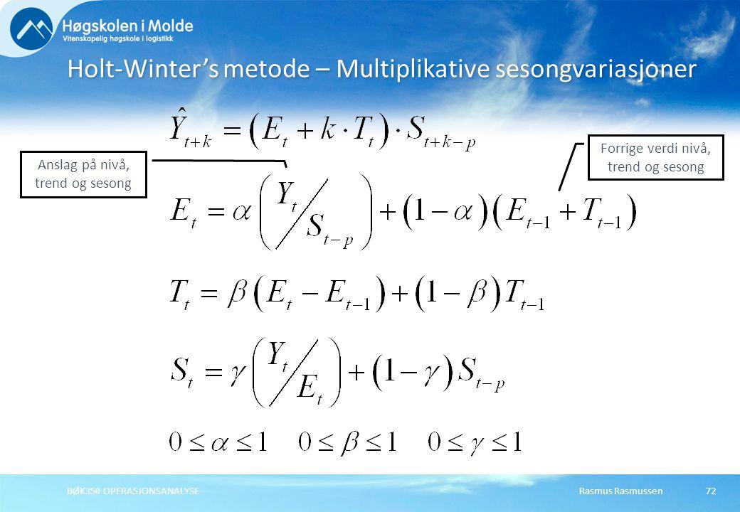 Holt-Winter's metode – Multiplikative sesongvariasjoner