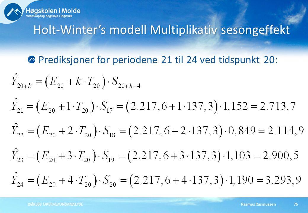 Holt-Winter's modell Multiplikativ sesongeffekt