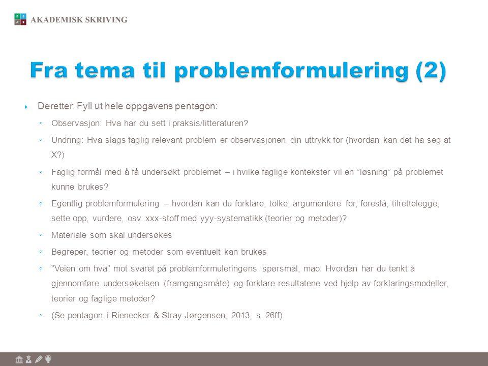 Fra tema til problemformulering (2)
