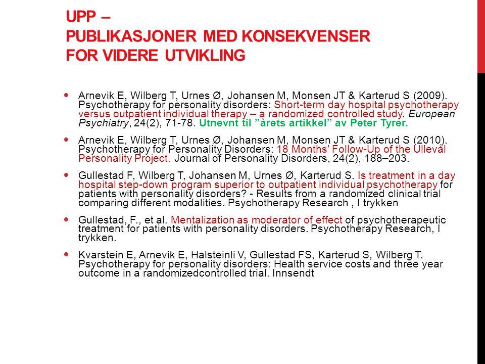 UPP – Publikasjoner med konsekvenser for videre utvikling