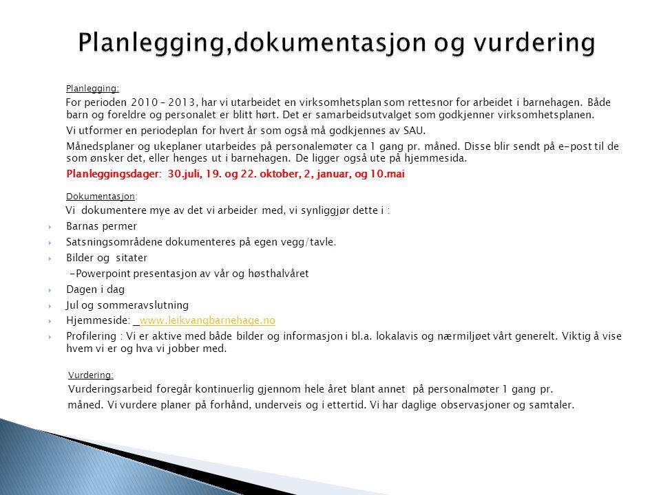 Planlegging,dokumentasjon og vurdering