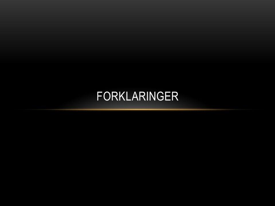 FORKLARINGER