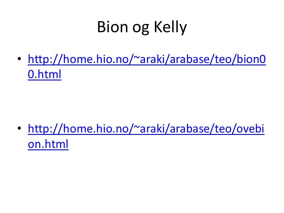 Bion og Kelly http://home.hio.no/~araki/arabase/teo/bion00.html