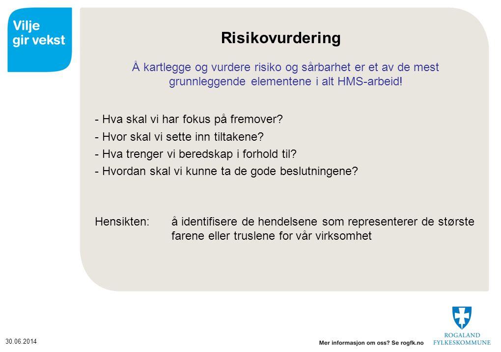 Risikovurdering - Hva skal vi har fokus på fremover
