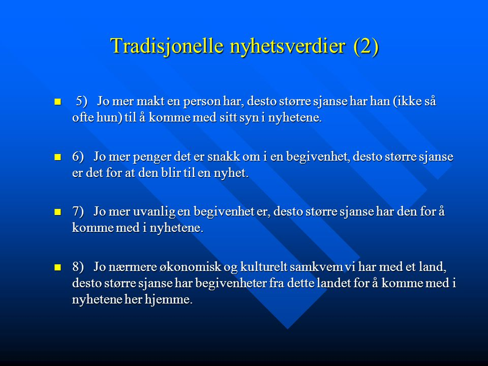 Tradisjonelle nyhetsverdier (2)