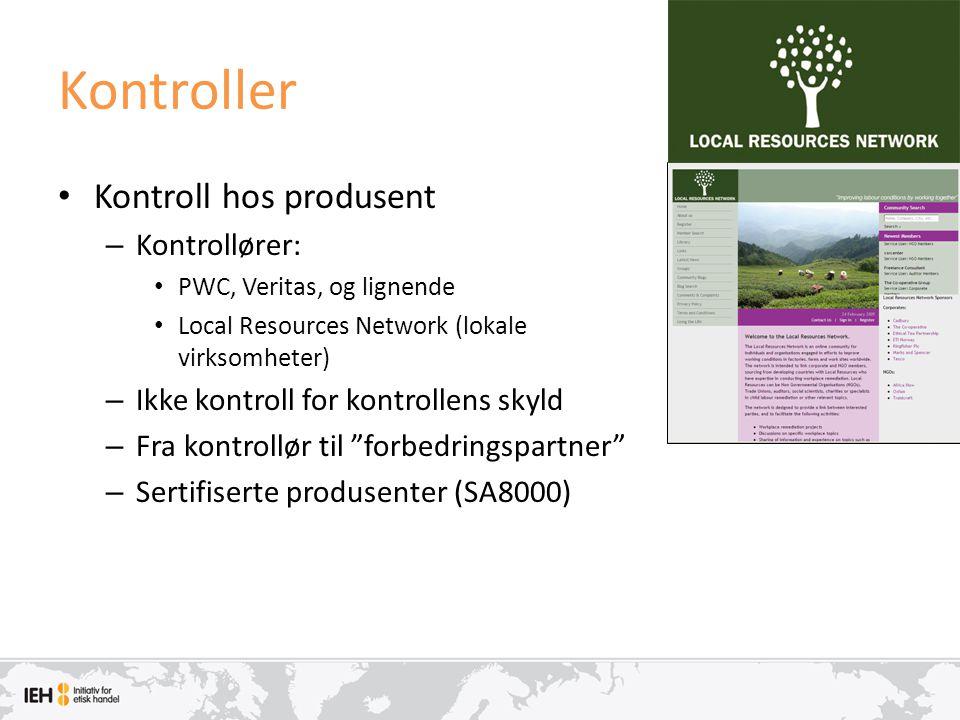 Kontroller Kontroll hos produsent Kontrollører: