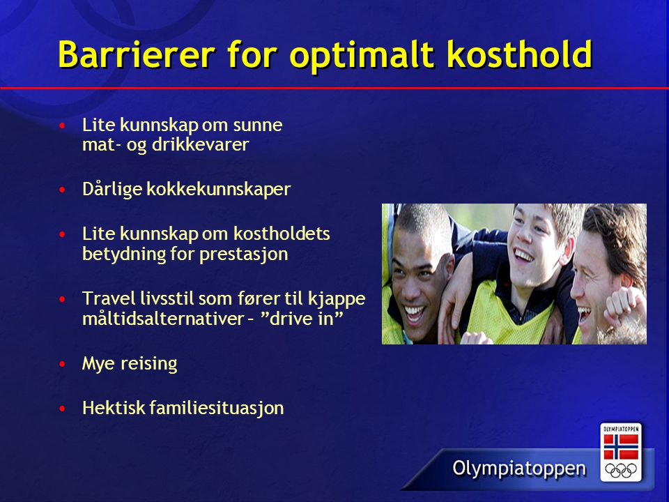 Barrierer for optimalt kosthold