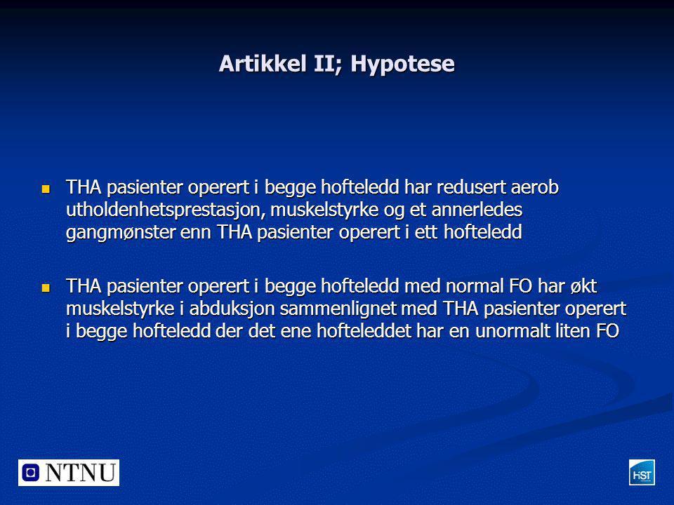 Artikkel II; Hypotese
